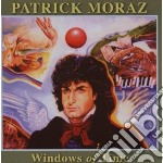 Windows of time cd musicale di Patrick Moraz