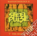 Steel Pulse - Rastanthology Ii The Sequel cd musicale di Pulse Steel