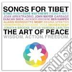 SONGS FOR TIBET. The Art of Peace (2 cd) cd musicale di ARTISTI VARI