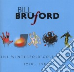 The winterfold collection 1978-1986 cd musicale di Bill Bruford