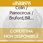 SKIN AND WIRE                             cd musicale di Bill/riley Bruford