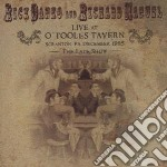 LIVE AT O'TOOLES TAVERN                   cd musicale di RICK DANKO AND RICHARD MANUEL