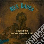 AT DYLAN'S CAFE 1987                      cd musicale di Rick Danko