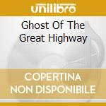 GHOST OF THE GREAT HIGHWAY cd musicale di SUN KIL MOON
