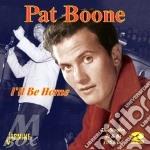 Pat Boone - I'll Be Home cd musicale di Boone Pat