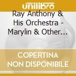 Marylin & other gift cd musicale di Ray Anthony