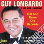 Guy Lombardo - Gez Out Those Old Records cd musicale di GUY LOMBARDO