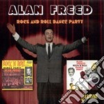 Alan Freed & His R&r Band - Rock & Roll Dance Party 1 cd musicale di Alan Freed