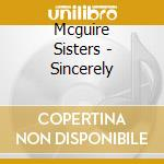 Sincerely cd musicale di Sisters Mcguire