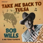 Bob Wills & His Texas Playboys - Tack Me Back To Tulsa cd musicale di Bob wills & his texa