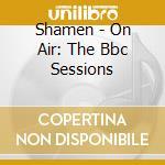On air cd musicale di Shamen