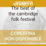 The best of the cambridge folk festival cd musicale