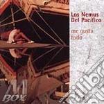 Los Nemus Del Pacifico - Me Gusta Todo cd musicale di LOS NEMUS DEL PACIFI