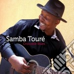 Samba Toure' - Crocodile Blues cd musicale di Samba Toure'