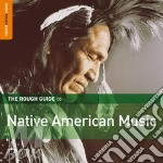 Native american music cd musicale di THE ROUGH GUIDE