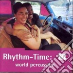 To rhythm-time: world percussion cd musicale di THE ROUGH GUIDE