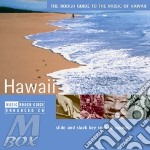 THE ROUGH GUIDE TO HAWAII cd musicale di THE ROUGH GUIDE