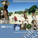 The music of haiti cd musicale di The rough guide