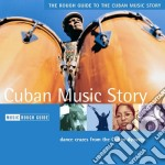 The cuban music story cd musicale di THE ROUGH GUIDE