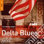 Delta blues cd musicale di THE ROUGH GUIDE