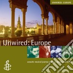 Rough Guide To Unwired Europe cd musicale di THE ROUGH GUIDE