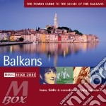 The music of the balkans cd musicale di THE ROUGH GUIDE