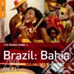 The music of brazil: bahia cd musicale di THE ROUGH GUIDE