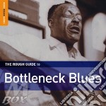 Bottleneck blues cd musicale di THE ROUGH GUIDE