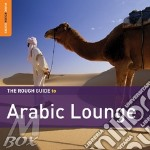 The rough guide to arabic lounge cd musicale di Guide Rough