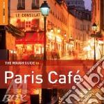 Paris cafe' (special edition) cd musicale di Artisti Vari