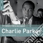 Charlie parker cd musicale di The rough guide