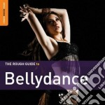 Bellydance [special edition] cd musicale di THE ROUGH GUIDE