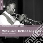 Miles davis: birth of a legend cd musicale di The rough guide