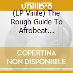 (LP VINILE) Afrobeat revival [lp] lp vinile di THE ROUGH GUIDE