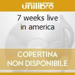 7 weeks live in america cd musicale di Stryper