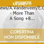 More than a song +8 bt cd musicale di I.matthews/a.vanderv