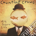 THIS DESERT LIFE cd musicale di Crows Counting