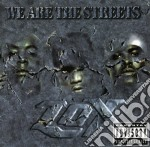 We are the streets cd musicale di Lox