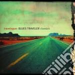 TRAVELOGUE:BLUES TRAVELER CLASSICS cd musicale di BLUES TRAVELER