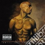 UNTIL THE END OF TIME (2CD) cd musicale di 2PAC
