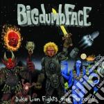 DUKE LION FIGHTS THE TERROR!! cd musicale di BIG DUMB FACE(limp bizkit)