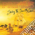SAILING THE SEAS OF CHEESE cd musicale di PRIMUS