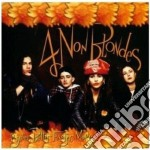 BIGGER, BETTER, FASTER, MORE! cd musicale di 4 NON BLONDES