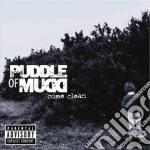 COME CLEAN+BONUS TRACK cd musicale di PUDDLE OF MUD