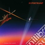 FAMOUS LAST WORDS-REMASTERED cd musicale di SUPERTRAMP
