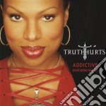 ADDICTIVE feat.Rakim cd musicale di THRUTH HURTS