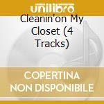 CLEANIN'ON MY CLOSET (4 TRACKS) cd musicale di EMINEM