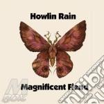 MAGNIFICENT FIEND                         cd musicale di HOWLIN'RAIN
