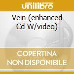 VEIN (ENHANCED CD W/VIDEO)                cd musicale di FOETUS