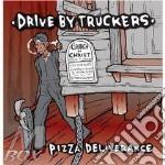 (LP VINILE) PIZZA DELIVERANCE (3 LP) lp vinile di DRIVE BY TRUCKERS